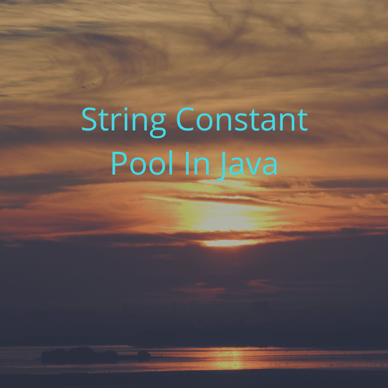 String Constant Pool In Java