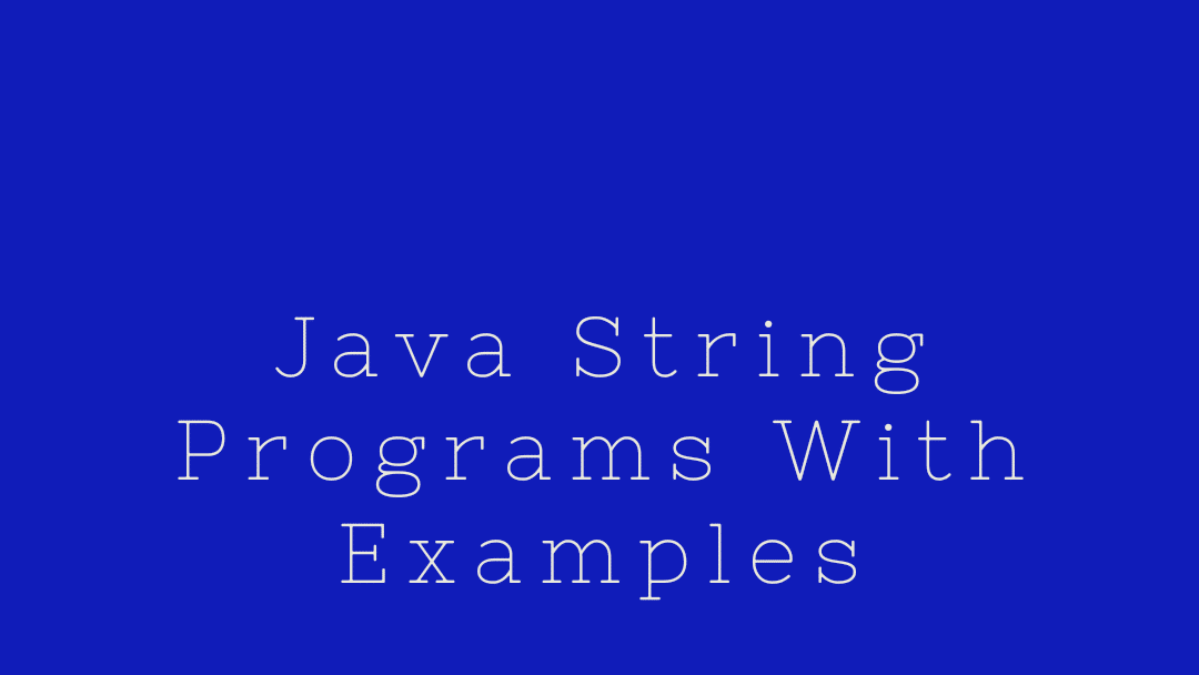 Java String Programs With examples