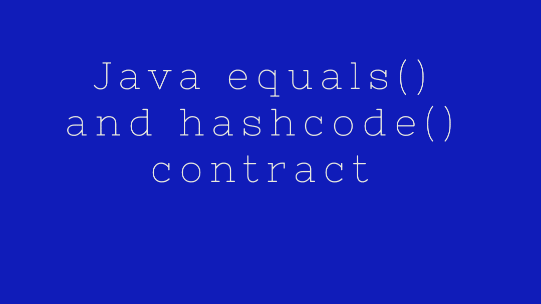 Equals and hashcode contract in java