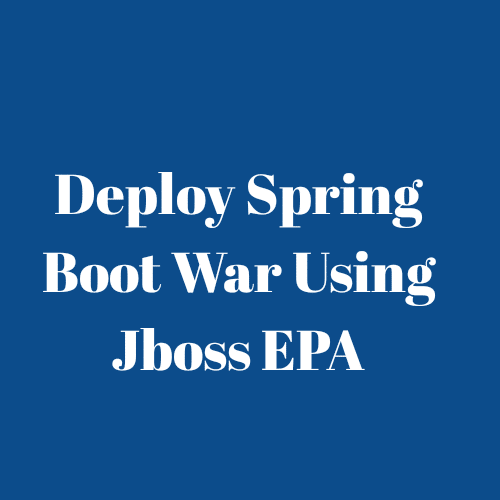 Deploy Spring boot war in JBOSS EAP server - NetSurfingZone