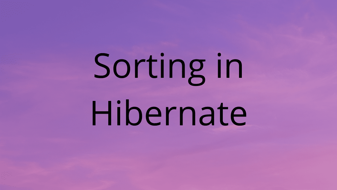 Sorting in Hibernate